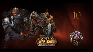 Warlords of Draenor. Орда Часть 10 - Гулдан, Кадгар и Гарона
