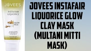 JOVEES instafair liquorice insta Glow face pack (review in hindi) Best facepack for oily skin