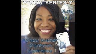 My new teacher orientation experience | vlog ep. 1