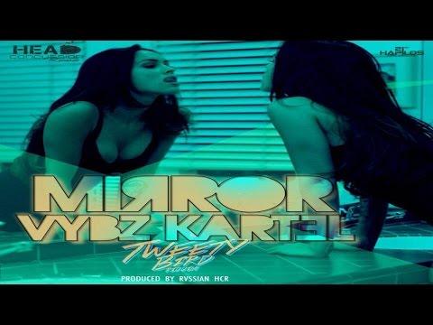 Vybz Kartel - Mirror (Tweety Bird Riddim) | Head Concussion Records