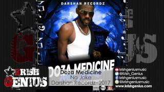 Doza Medicine - No Joke [Haunted Night Riddim] January 2017