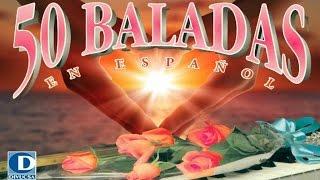50 baladas en español vol.1 - Baladas románticas en español