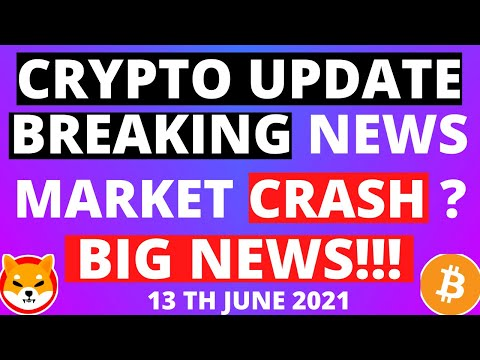 Crypto Market Breaking News!!   Cryptocurrency News Today on 13/06   Crypto News Today   Crypto News