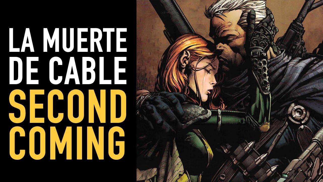 La muerte de Cable I Second Comming I Comic narrado