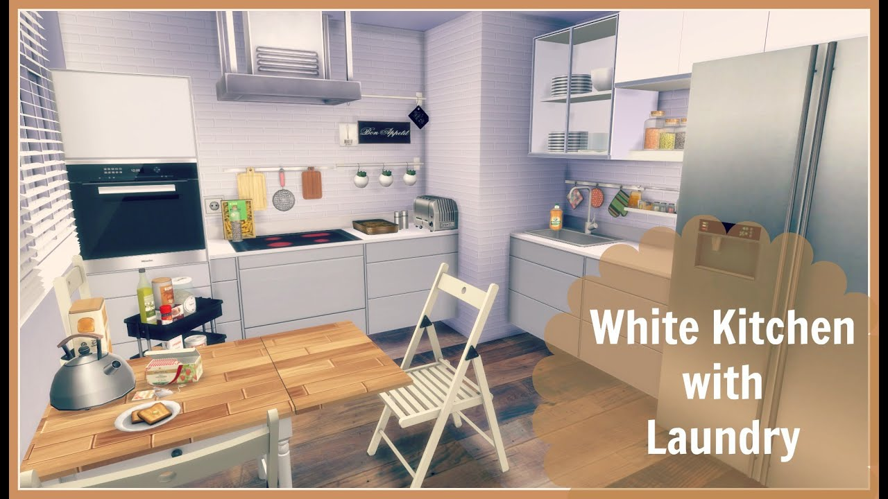 Sims Kitchen Sims 4 White Kitchen With Laundry Youtube