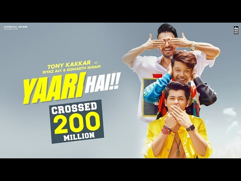 Yaari hai - Tony Kakkar | Riyaz Aly | Siddharth Nigam | Happy Friendship Day | Official Video