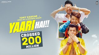 Yaari-hai-Tony-Kakkar-Siddharth-Nigam-Riyaz-Aly-Happy-Friendship-Day-Official-Video