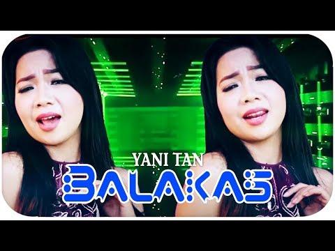 Yani Tan [Mini Album] Balakas (Lagu Sibolga)