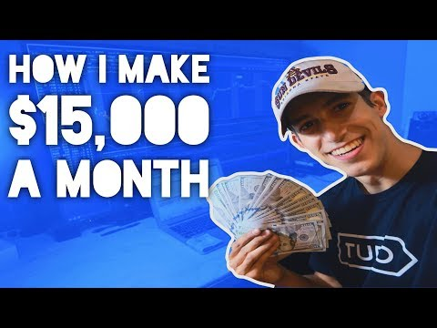 How I Make $15,000 A Month | 4 Main Sources Of Income