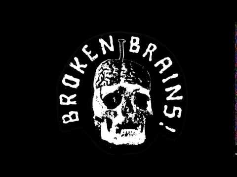 Broken Brains - システムは存在しない