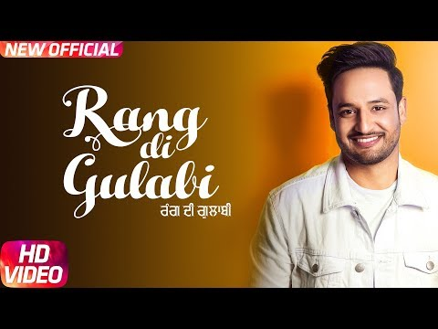 Rang Di Gulabi ( Full Video ) Sajjan Adeeb | Preet Hundal | Latest Punjabi Song 2017 | Speed Records