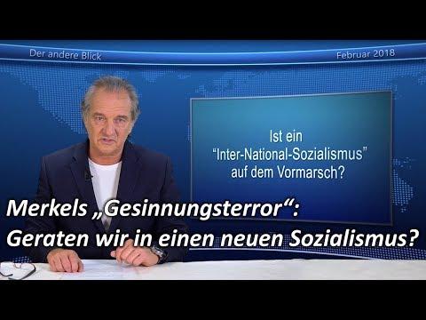 """Merkels """"Gesinnungsterror"""": Geraten wir in einen neuen Sozialismus? Andreas Popp"""