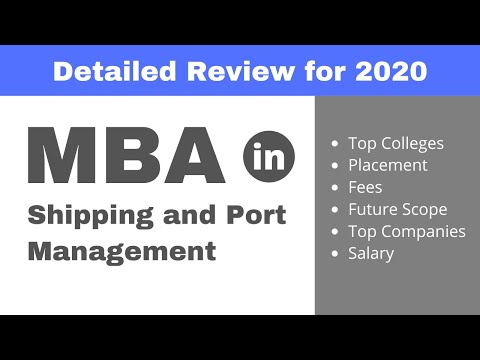 MBA in Shipping and Port Management | Placement | Fees | Salary | Colleges - Review for 2020