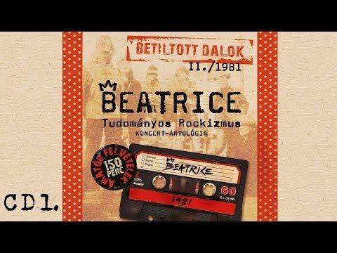 Beatrice - Betiltott dalok II. - Tudományos Rockizmus - (1981) - CD1.