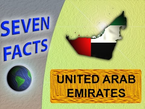 7 Facts about the United Arab Emirates