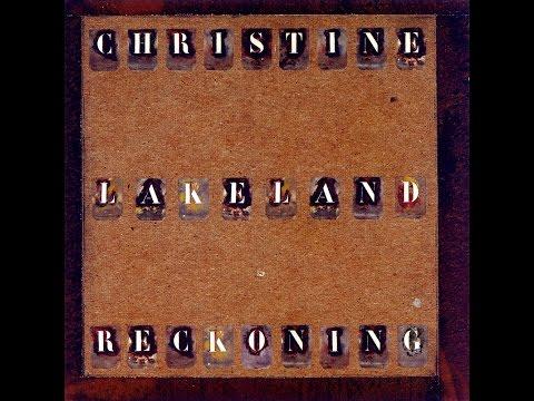 Christine Lakeland - Reckoning (Full Album) (HQ)