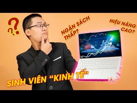 Chọn laptop cho sinh viên kinh tế? | Laptop dành cho sinh viên 2020