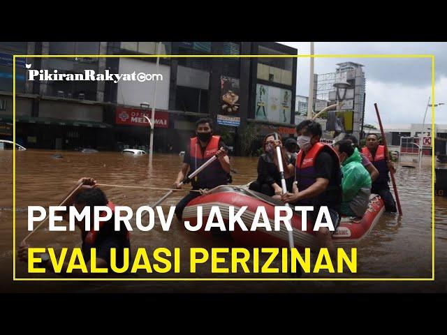 Soal Banjir di Kawasan Kemang, Jaksel, Pemerintah Provinsi Jakarta Evaluasi Perizinan Pengembang
