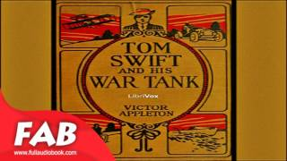Tom Swift and His War Tank Full Audiobook by Victor APPLETON by General Fiction