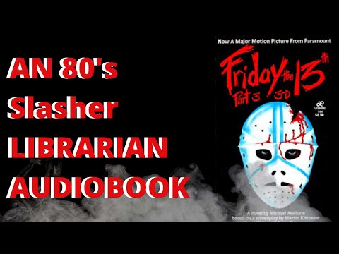 Friday The 13th Part 3: (3D) By Michael Avallone Unabridged Audiobook