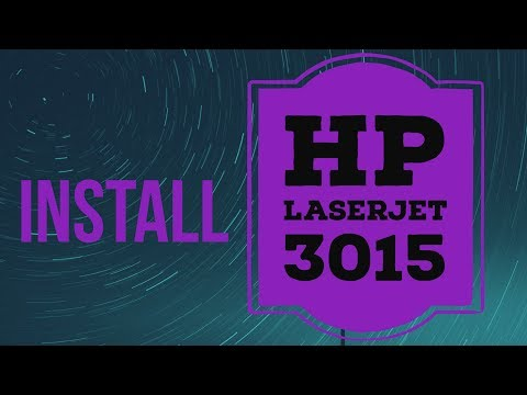How To Install Hp Laserjet 3015 Printer Driver On Windows 7 And Windows 10 32 Bit And 64 Bit