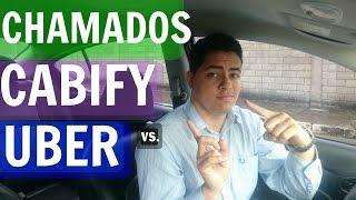 CHAMADOS, UBER vs  CABIFY