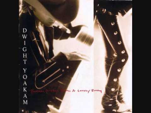 Dwight Yoakam What I Don't Know