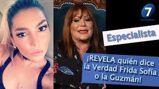 ¡Especialista REVELA quién dice la Verdad Frida Sofía o la Guzmán! / ¡Suéltalo Aquí! Con A. Palacios