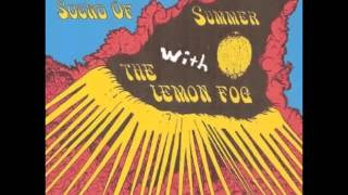 The Lemon Fog - The Psychedelic Sound of Summer