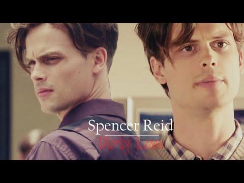Spencer Reid | Dirty Love