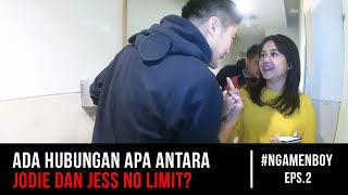 Jodie beneran suka sama Jess No Limit?! Boy William Iseng! - #NgamenBoy Eps 2