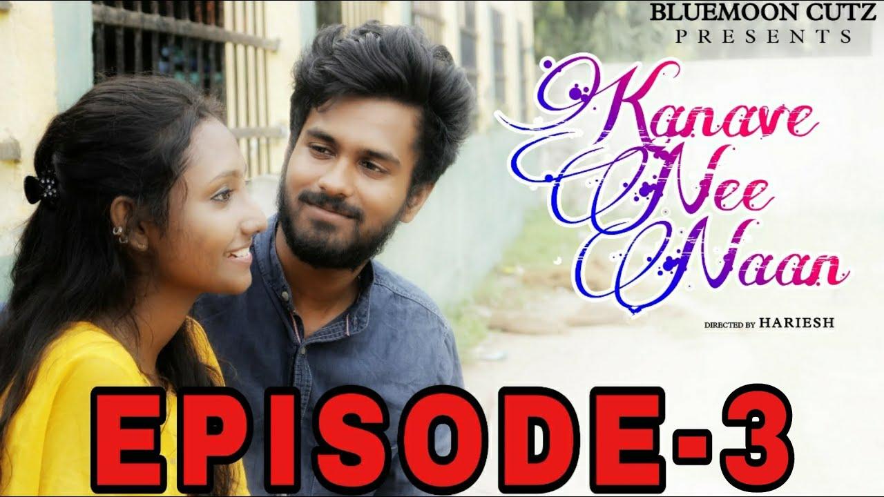 Download Kanave Nee Naan | Episode 3 | Web Series | Hariesh | Anthony Mariya Claret | Rayon Ferdinand