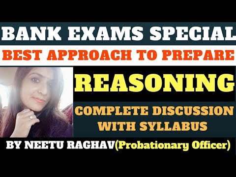 BEST APPROACH TO PREPARE REASONING FOR IBPS| RRB | SBI ,BY NEETU RAGHAV(Probationary Officer)
