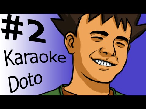 Dota 2 Story Time :2: Karaoke Doto