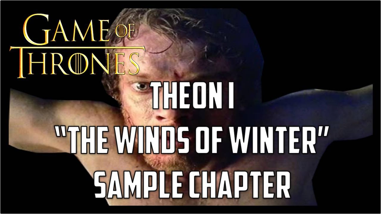 Theon I THE WINDS OF WINTER Sample Chapter (READING) - YouTube