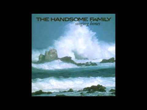 The Bottomless Hole - The Handsome Family
