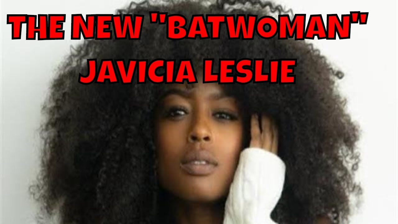 'Batwoman' Casts Javicia Leslie as New Series Lead
