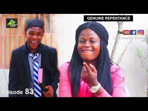 GENUINE REPENTANCE (Ec comedy series) (Episode 83)