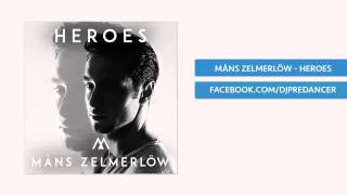 Måns Zelmerlöw  - Heroes (PreDancer Bootleg Edit)