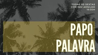 IP Central de Itapeva - Papo Palavra com Rev. Arnildo Klumb 10/07/2020