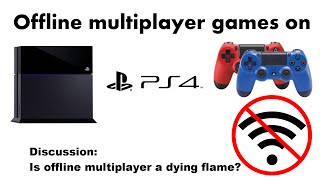 Offline Multiplayer Games For PS4 - Is Offline Multiplayer a Dying Flame?