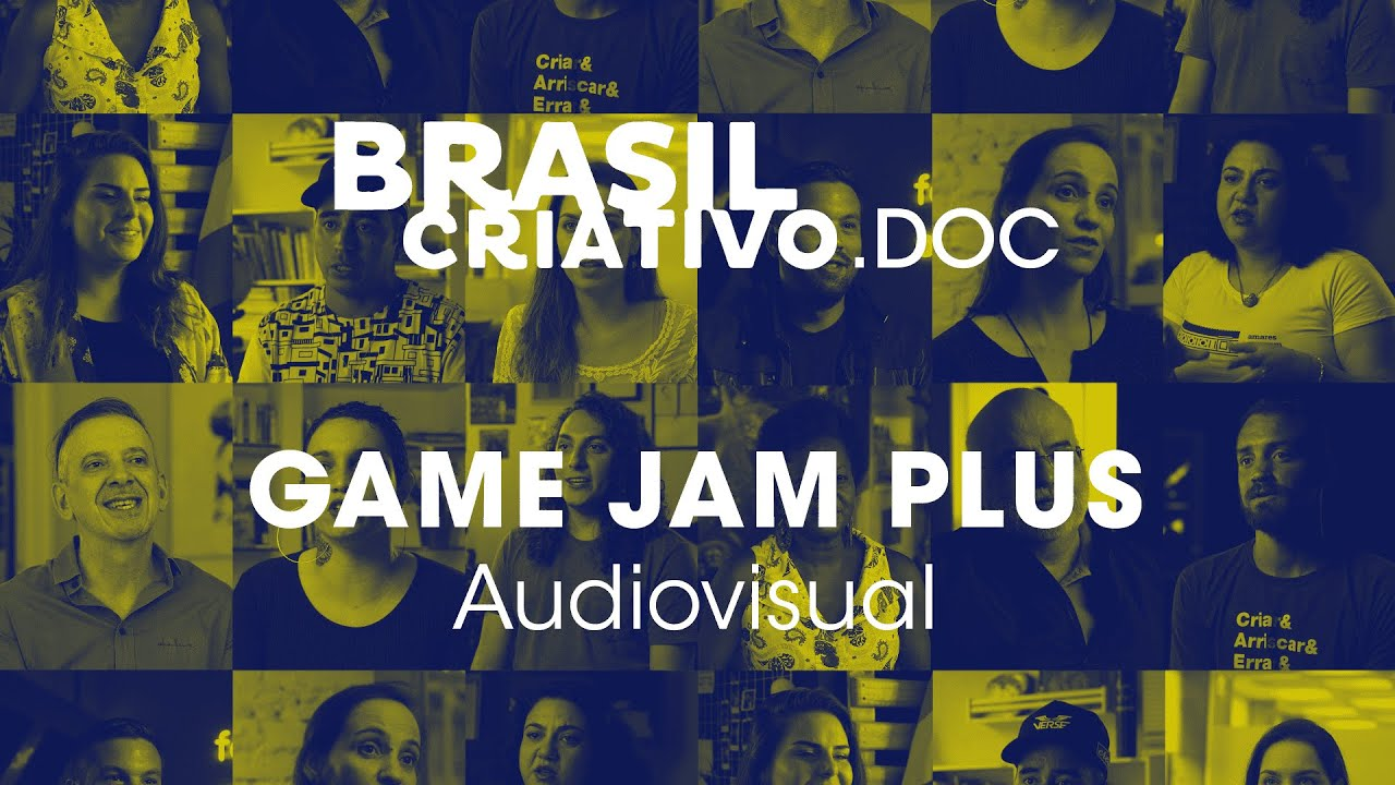 Brasil Criativo.DOC : Economia Criativa do Brasil | Game Jam Plus (Audiovisual)