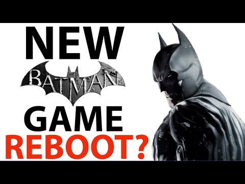 BATMAN Arkham REBOOT! | Multiple NEW DC Universe Games | Releasing Soon!? | Batman Arkham Series