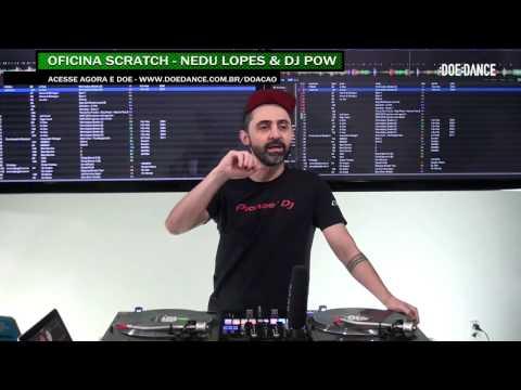 SCRATCH OFICINA COM NEDU LOPES E DJ POW - WORKSHOP :D:D