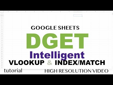 DGET - Powerful VLOOKUP, INDEX-MATCH Replacement - Google Sheets Tutorial
