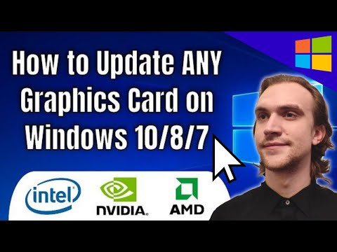 How to Update ANY Graphics Card on Windows 10/8/7 - 2020 Tutorial