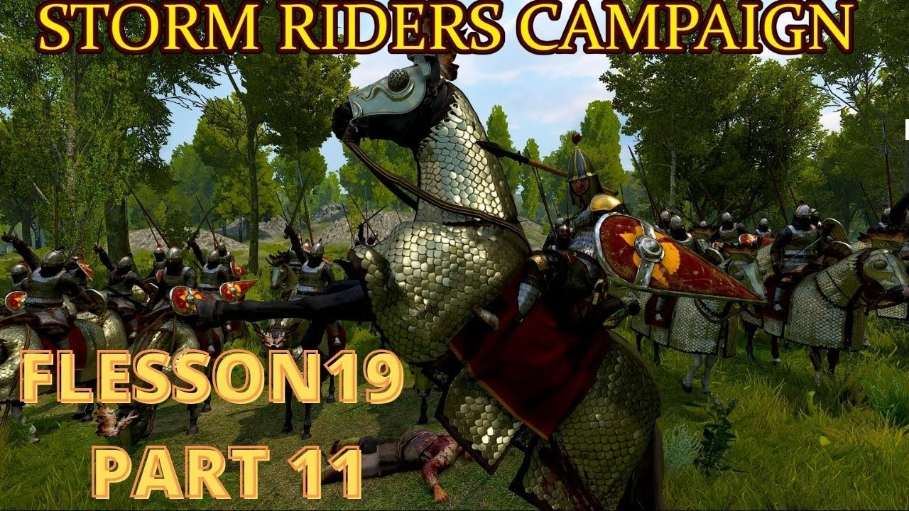 Bannerlord  Storm Riders Campaign Part 11  | Flesson19