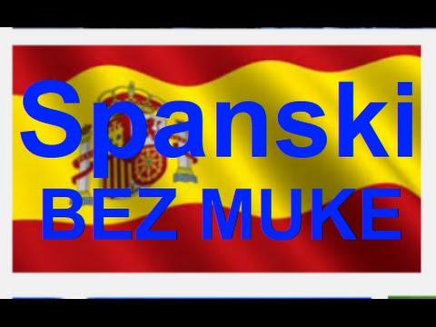 SPANSKI BEZ MUKE/Lekcija 20 from YouTube · Duration:  4 minutes