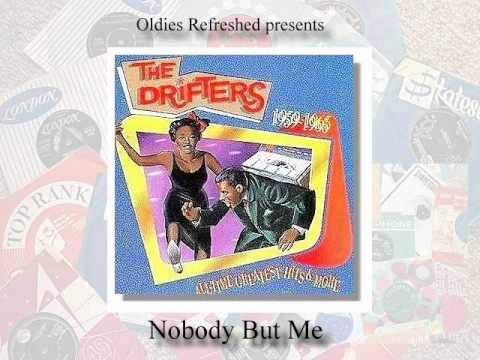 Nobody But Me - The Drifters - Oldies Refreshed Remake
