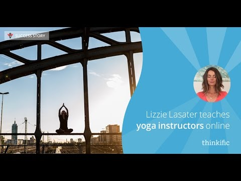Teaching Yoga Instructors with Online Courses | Thinkific Success Story: Lizzie Lasater